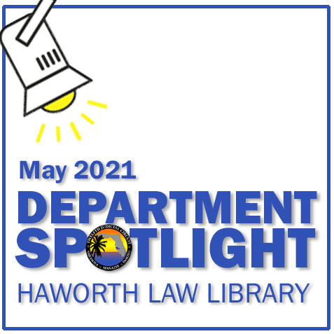 This is an illustration of a spotlight shining on the words May 2021 Department Spotlight Haworth Law Library