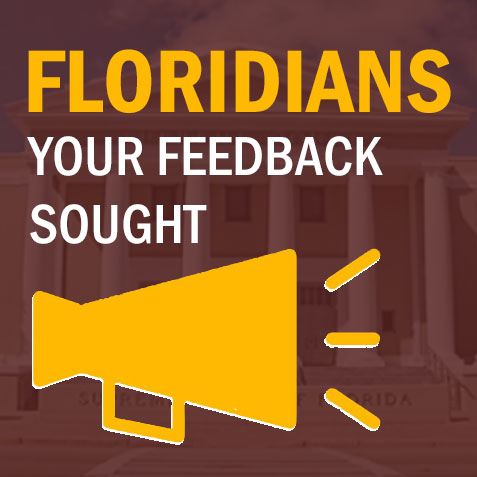 Floridians: Your feedback is sought
